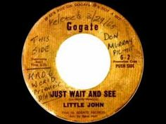 Little John - Just Wait And See