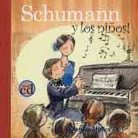 Schumann y los niños : Robert Schumann y el caballero del bosque