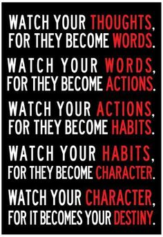 Be Careful of Your Thoughts: They Control Your Destiny. Watch your thoughts, they become words; watch your words, they become actions; watch your actions, they become habits; watch your… Now Quotes, Life Quotes Love, Wisdom Quotes, True Quotes, Great Quotes, Godly Quotes, Sport Quotes, Fact Quotes, Encouragement Quotes