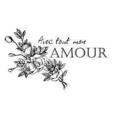 """Avec Tout Mon Amour - """"With All My Love"""""""