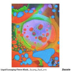 """Liquid Lounging Fleece Blanket. Wrap yourself in this exotic fleece and be transported to a peaceful psychedelic dreamland. The image is from my Kinetic Collage """"Sweet Dreams"""" series of light show photos. It is a 1/30th of a second screen capture of a Kinetic Collage performance art mix. Over 3000 products at my Zazzle online store. Open 24/7 World wide! http://www.zazzle.com/greg_lloyd_arts*?rf=238198296477835081 + See KC @  http://www.youtube.com/user/kineticcollage"""