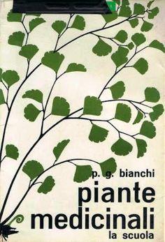 Piante medicinali - Piero Maria Bianchi -1962