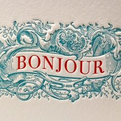 Bonjour letterpress card. love the detail and it is only 2 colors.