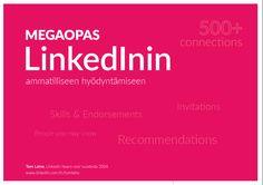 LinkedIn Megaopas  Laine Tom   #LinkedIn #työnhaku #rekry #rekrytointi #duunit #työpaikat #jobs