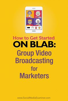 Get started with group video broadcasting on blab