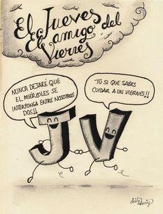 El jueves, el amigo del viernes -www.dirtyharry.es : Juernes!