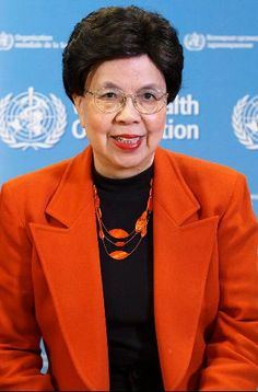 Margaret Chan - Director-General, World Health Organization