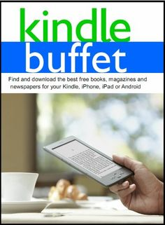 Kindle Buffet: Find and download the best free books, magazines and newspapers for your Kindle, iPhone, iPad or Android at http://suliaszone.com/kindle-buffet-find-and-download-the-best-free-books-magazines-and-newspapers-for-your-kindle-iphone-ipad-or-android/