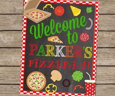 Pizza Party Birthday Chalkboard Welcome Sign by PlayOnWordsArt