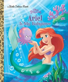 """Read """"Ariel Is My Babysitter (Disney Princess)"""" by Andrea Posner-Sanchez available from Rakuten Kobo. A Disney Princess makes the best babysitter! Children ages 2 to 5 will love this Little Golden Book, which tells a funny. Ariel Disney, Baby Disney, Disney Love, Stitch Kingdom, Disney Princess Books, Princess Quotes, Disney Princesses, Disney Magazine, Ariel The Little Mermaid"""