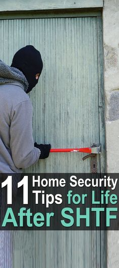11 Home Security Tips for Life After #SHTF. Prepare for the worst while you still can with these 11 #homsecurity tips that could save your life after the SHTF. #Urbansurvivalsite #Preppers