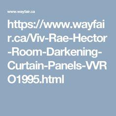 https://www.wayfair.ca/Viv-Rae-Hector-Room-Darkening-Curtain-Panels-VVRO1995.html