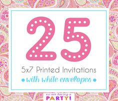 25, 5x7 Invitations with White Envelopes Professionally Printed by WeAreHavingaParty on Etsy https://www.etsy.com/listing/263025608/25-5x7-invitations-with-white-envelopes