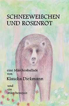 Schneeweißchen und Rosenrot: eine Märchenballade by Klaud... https://www.amazon.de/dp/B00IL5DOFE/ref=cm_sw_r_pi_dp_x_tcFLybWWAFDMR