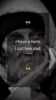 I have a hero. I call him dad. - Unknown Quote. Evolve your mindset with inspirational, motivational quotes. Pure encouragement. Motivation for yourself & others. Be impactful & find fulfillment by repinning inspo quotes to help uplifting others. #inspoquotes #inspirationalquotes #motivationquote #njooys Unknown Quotes, Motivational Quotes, Inspirational Quotes, Dad Quotes, My Philosophy, Cute Stories, Canvas Quotes, Bible Journal, Wise Words