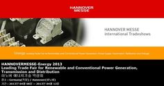 HANNOVERMESSE-Energy 2013 Leading Trade Fair for Renewable and Conventional Power Generation, Transmission and Distribution 하노버 에너지기술 박람회