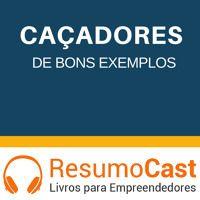 060 Caçadores de bons exemplos de ResumoCast na SoundCloud
