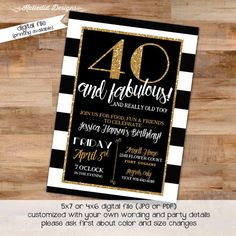 40th Birthday invitation black and white stripe gold retirement surprise party Graduation Announcement engagement baptism wedding (item 239)