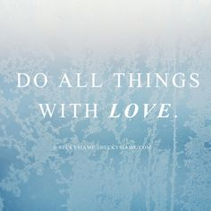 BECKYSIAME.COM | Do all things with Love.