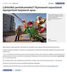 MLL:n Uudenmaan piiri etsii uusia vapaaehtoisia perhekummeja Espoossa alkavaan koulutukseensa. Juttu Länsiväylässä 21.10.2014