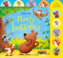 """Noisy bottoms"" at Usborne Children's Books Prout, Owl Kids, Kids Laughing, Daddy Bear, Son Love, Children's Picture Books, Winnie The Pooh, Childrens Books, Dinosaur Stuffed Animal"