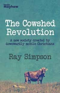 "The Cowshed Revolution~ ""It's the kind of book you finish and think 'everyone should be made to read this"" See this week's blog for more info! http://www.kevinmayhewblog.com/"