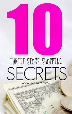 10 Thrift Store Shopping Secrets You Should Know! These are SO good!