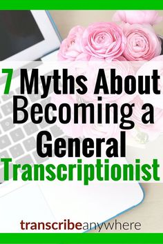 Transcription is challenging work, but you can train from home and work from anywhere you have access to a computer with an internet connection. Unfortunately, there is a lot of misinformation about what it is like to work as a general transcriptionist.