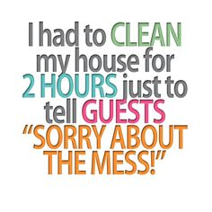 Does Your Home Need A Little Cleaning We Can Help With That