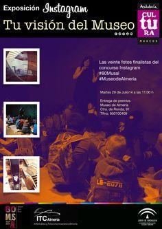 """Inauguración de la exposición concurso Instagram """"Tu visión del Museo de Almería"""" con las 20 fotografías finalistas (Martes 29/07/2014 a las 11:00 h.)."""