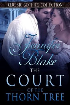 The Court of the Thorn Tree (Classic Gothics Collection) by Jennifer Blake, http://www.amazon.com/dp/B00EPMG32S/ref=cm_sw_r_pi_dp_hTpjsb0B0C6QR