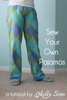 DIY Clothes DIY Sew Pajama Pants DIY Sleepwear I need to start doing this... it would be better than fighting fits made for the short and skinny