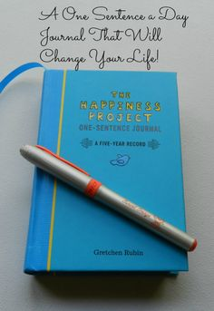 The Happiness Project Journal, My Love - The one sentence journal that will change your life.