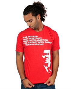 """I've always LOVED this quote and I LOVE this shirt!!! Very cool way for guys to show they're pro-life without being awkard on first impression haha!  //  Noticed - Christian Mens Shirts for $19.99 - C28.com // A Bold Propaganda-style design with a Bold quote from Ronald Reagan... makes people think twice. Become Noticed.     """"I've noticed that everybody that is for abortion has already been born."""""""