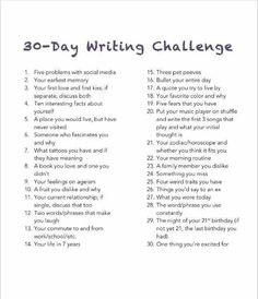 """30 Day Writing Challenge: Unedited, free-flowing thoughts on the daily topic. 30 Day Writing Challenge: Unedited, free-flowing thoughts on the daily topic. Didn't I already do this in the """"Bullet Your Day"""" Challenge? I'm just going to copy and … Journal Writing Prompts, Writing Topics, Essay Topics, Poetry Prompts, Journal Topics, Essay Prompts, Essay Writing, High School Writing Prompts, Diary Writing"""
