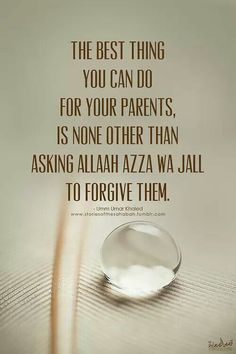 My dear Allah The Almighty, kindly forgive me for not forgiving them. Please forgive them. Please be happy when we meet. (EM)