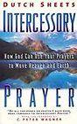 Intercessory Prayer ~ Dutch Sheets