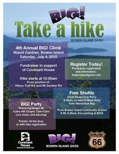 On Saturday, July 4th Bowen Island Gives is holding their 4th annual fundraising event and this year is supporting Covenant House with the profits! Their goal is to raise $10,000 to help our youth improve their lives.The hike is up Mt. Gardner on Bowen Island and starts at 10 AM. The party has a super fun live band called Ginger 66 and starts at 7 PM.