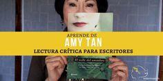Aprende de Amy Tan - Lectura crítica para escritores - WriterMuse