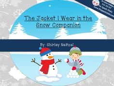 """Story companion for """"The Jacket I Wear in the Snow""""  -visuals: paper doll -winter clothing/story vocabulary cards -simple story comprehension questions -basic concepts -pronouns -category sort: winter vs. summer clothing -board games"""