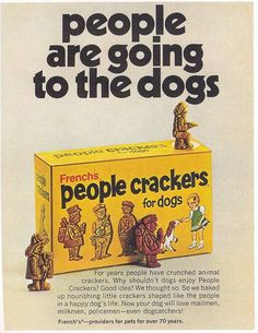 People crackers. I remember feeding these to my grandmother's poodle!