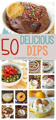 50 Delicious Dips  White Lights on Wednesday