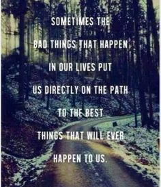 Best thing Life Quotes, Bad Things, Remember This, Paths, Bad Day Quotes, Scoreboard, Truths, So True, Inspiration Quote...