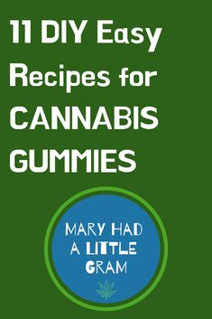 Make your own Cannabis Gummies with these 11 Easy and Fun Recipes Marijuana Recipes, Cannabis Edibles, Weed Recipes, Cannabis Oil, Cannabis Growing, Medical Cannabis, Fun Recipes, Special Recipes, Fibromyalgia