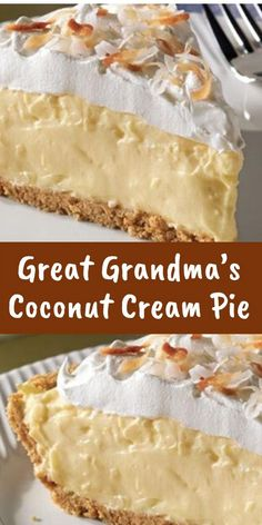 GREAT GRANDMA'S COCONUT CREAM PIE Grandma sure could bake some amazing desserts. Many of her recipes were passed down over the years, and are still cherished to this day. Since Grandma wasn&r… Köstliche Desserts, Delicious Desserts, Dessert Recipes, Yummy Food, Cream Pie Recipes, Coconut Recipes, Coconut Creme Pie Recipe, Pie Dessert, The Best