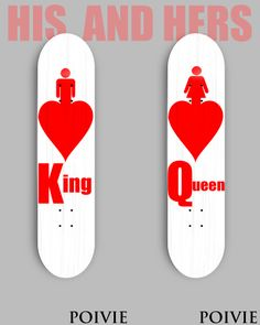 king and queen  his and hers boards #poivie