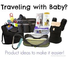 Product ideas for traveling with babies.