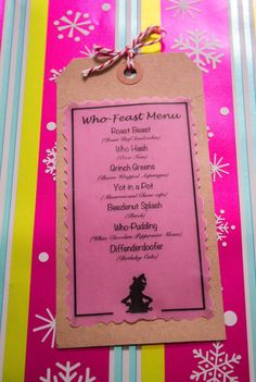 Who-Feast Menu for a How the Grinch Stole Christmas / Cindy Lou-Who inspired Birthday Party or Christmas party. Perfect for a whobilation. DIY menu from scratch. Pink and Red color scheme.