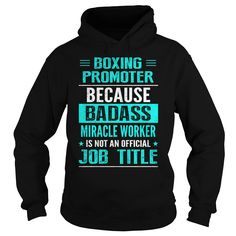 BOXING PROMOTER T-Shirts, Hoodies. VIEW DETAIL ==► https://www.sunfrog.com/LifeStyle/BOXING-PROMOTER-93881070-Black-Hoodie.html?id=41382