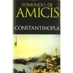 Constantinopla / Edmundo de Amicis